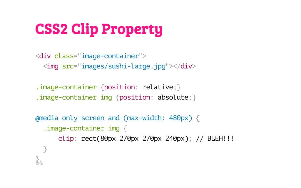 "CSS2 Clip Property < d i v c l a s s = "" i m a ..."