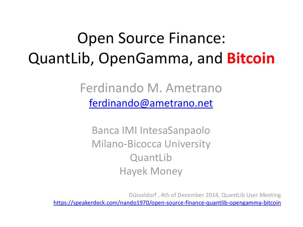 Open Source Finance: QuantLib, OpenGamma, and B...