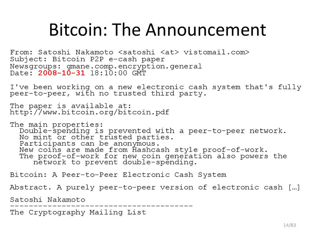 Bitcoin: The Announcement From: Satoshi Nakamot...