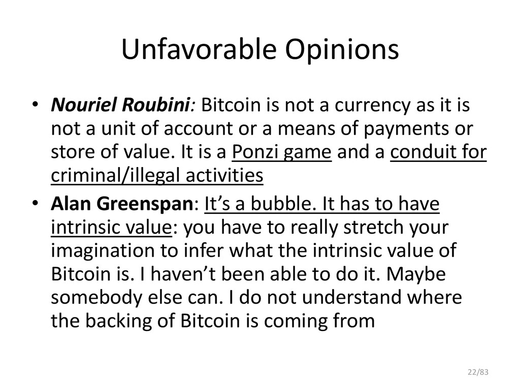Unfavorable Opinions • Nouriel Roubini: Bitcoin...