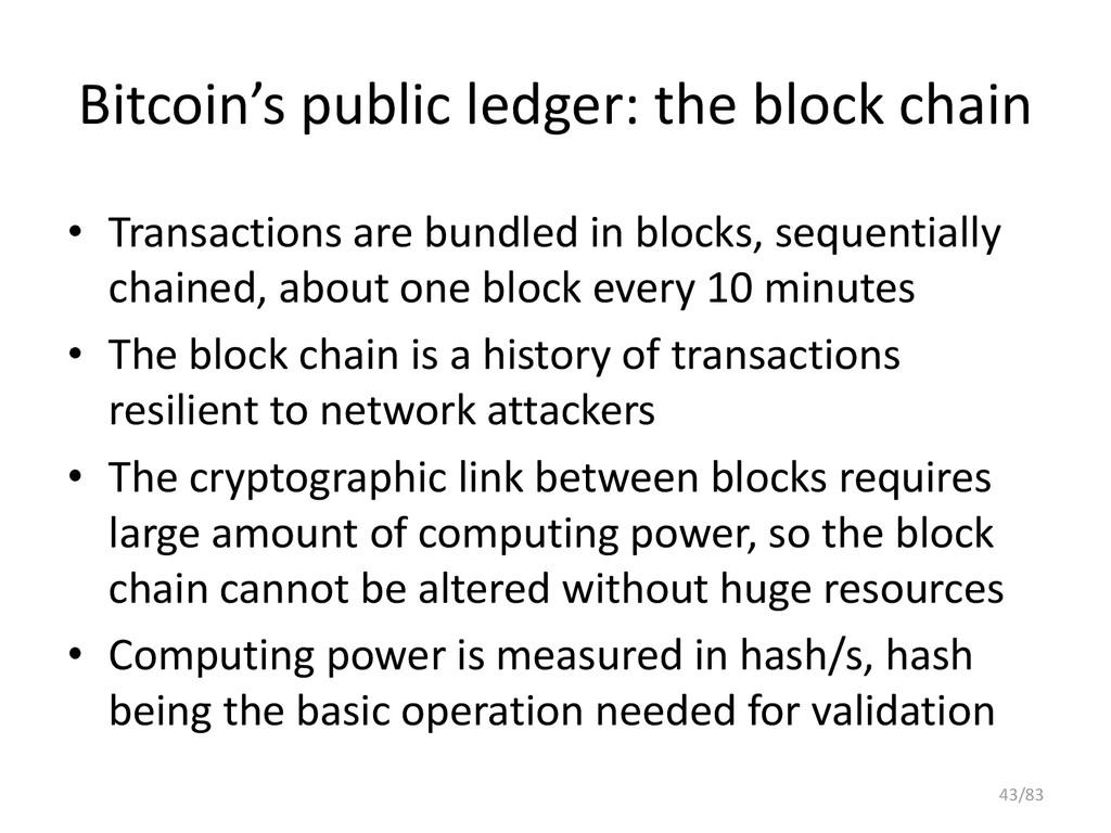 Bitcoin's public ledger: the block chain • Tran...