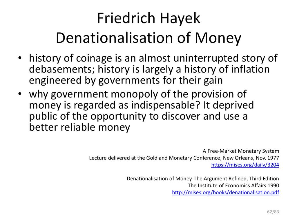 Friedrich Hayek Denationalisation of Money • hi...