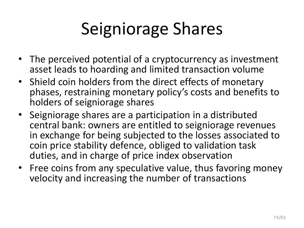 Seigniorage Shares • The perceived potential of...