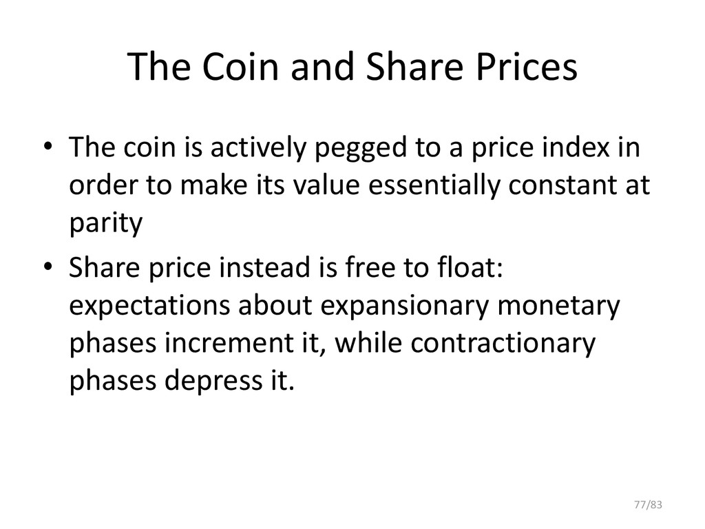 The Coin and Share Prices • The coin is activel...