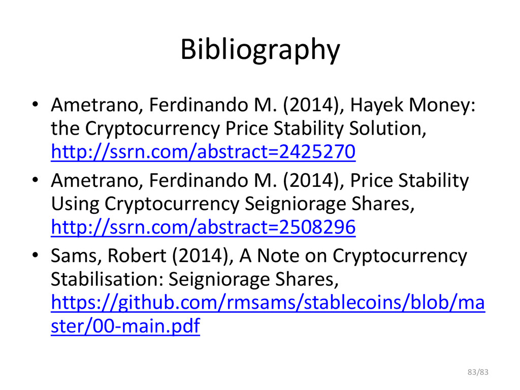 Bibliography • Ametrano, Ferdinando M. (2014), ...