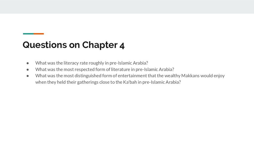 Questions on Chapter 4 ● What was the literacy ...