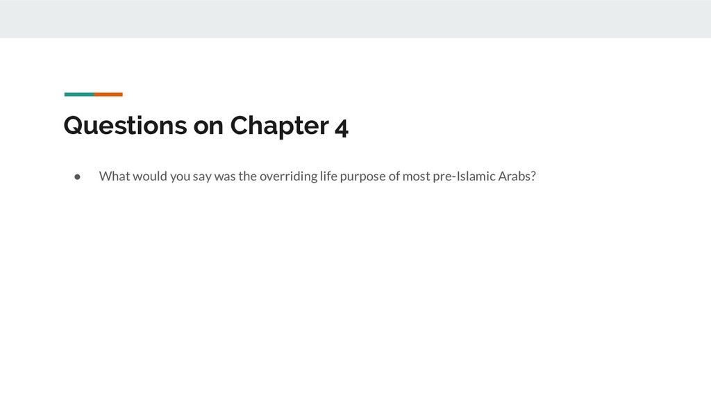 Questions on Chapter 4 ● What would you say was...
