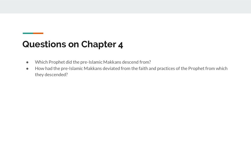 Questions on Chapter 4 ● Which Prophet did the ...