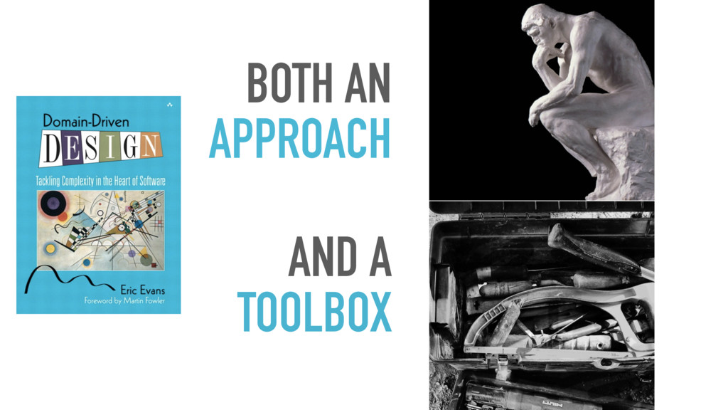 BOTH AN APPROACH AND A TOOLBOX