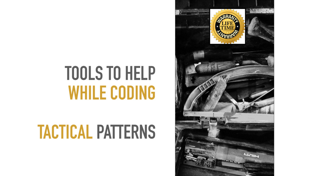 TOOLS TO HELP WHILE CODING TACTICAL PATTERNS