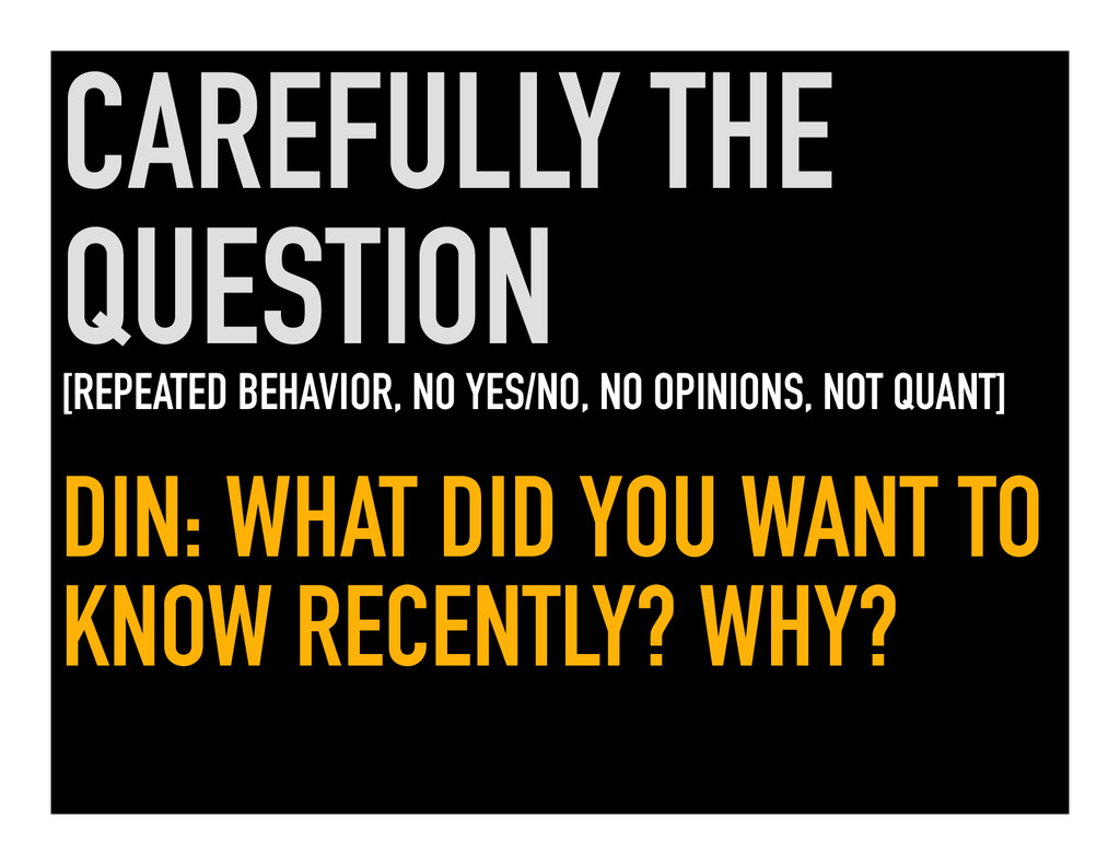 CAREFULLY THE QUESTION [REPEATED BEHAVIOR, NO Y...