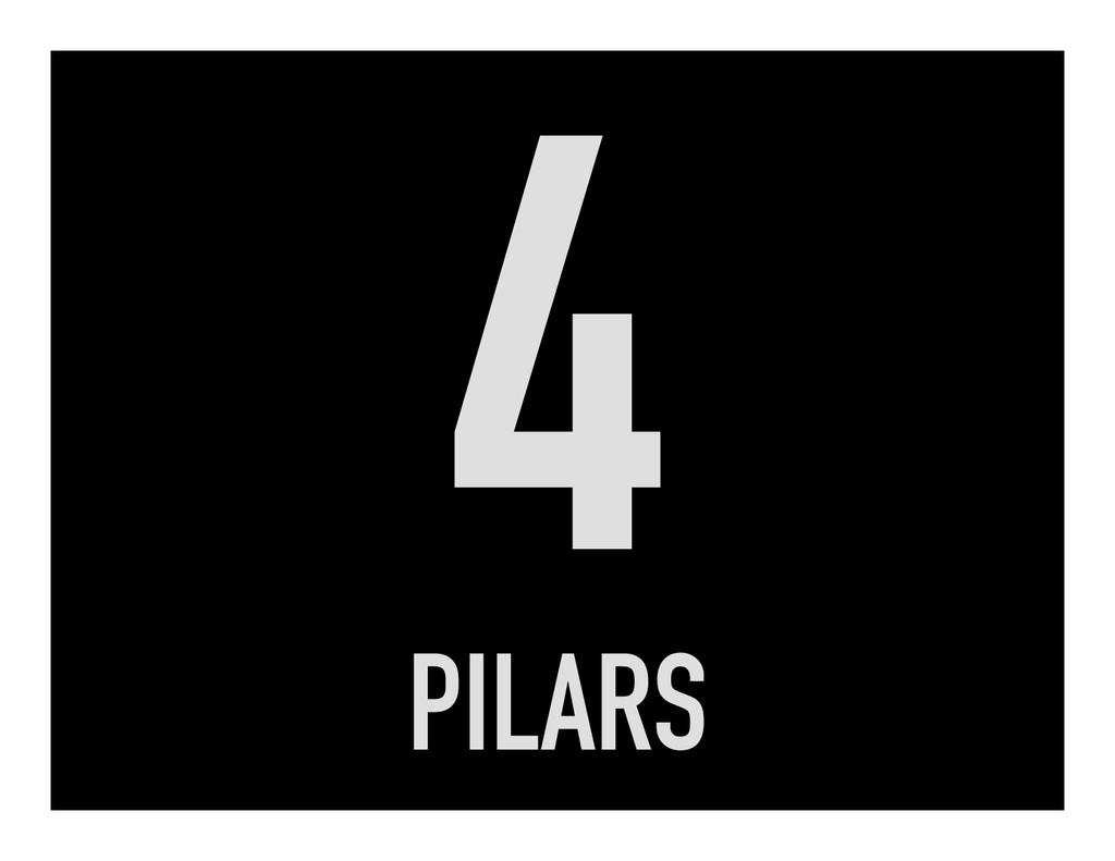 4 PILARS