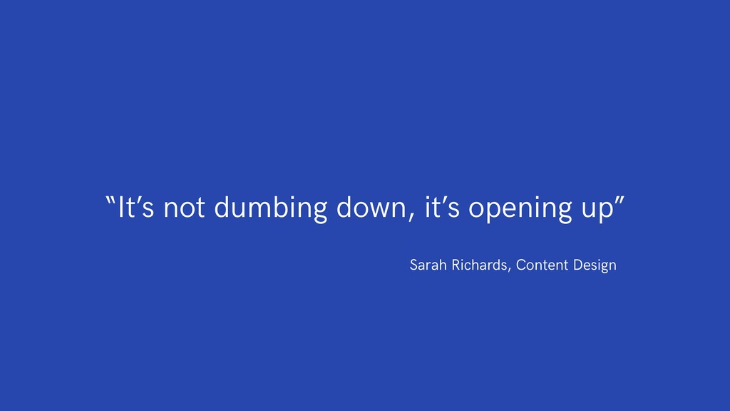 """It's not dumbing down, it's opening up"" Sarah ..."