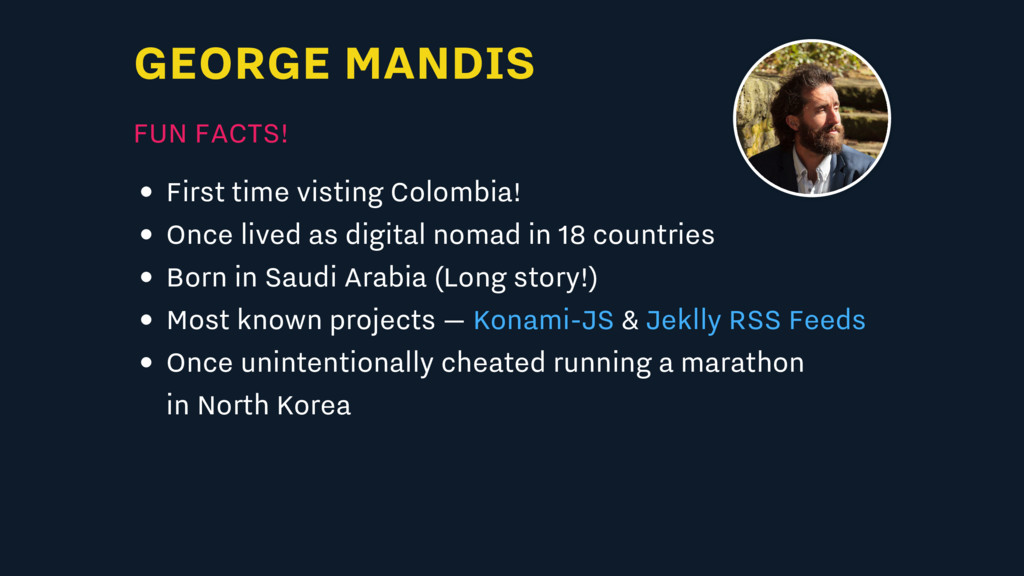 GEORGE MANDIS FUN FACTS! First time visting Col...