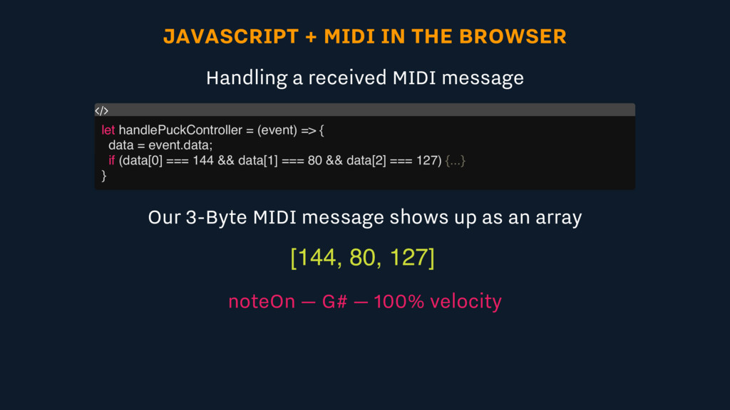 JAVASCRIPT + MIDI IN THE BROWSER Handling a rec...