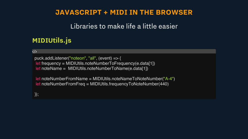 JAVASCRIPT + MIDI IN THE BROWSER Libraries to m...