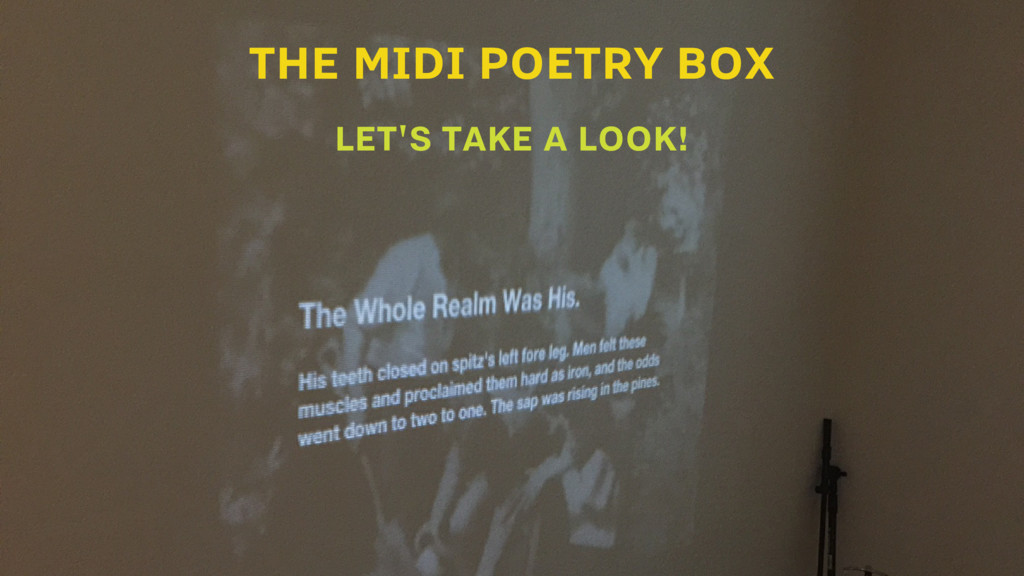 THE MIDI POETRY BOX LET'S TAKE A LOOK!