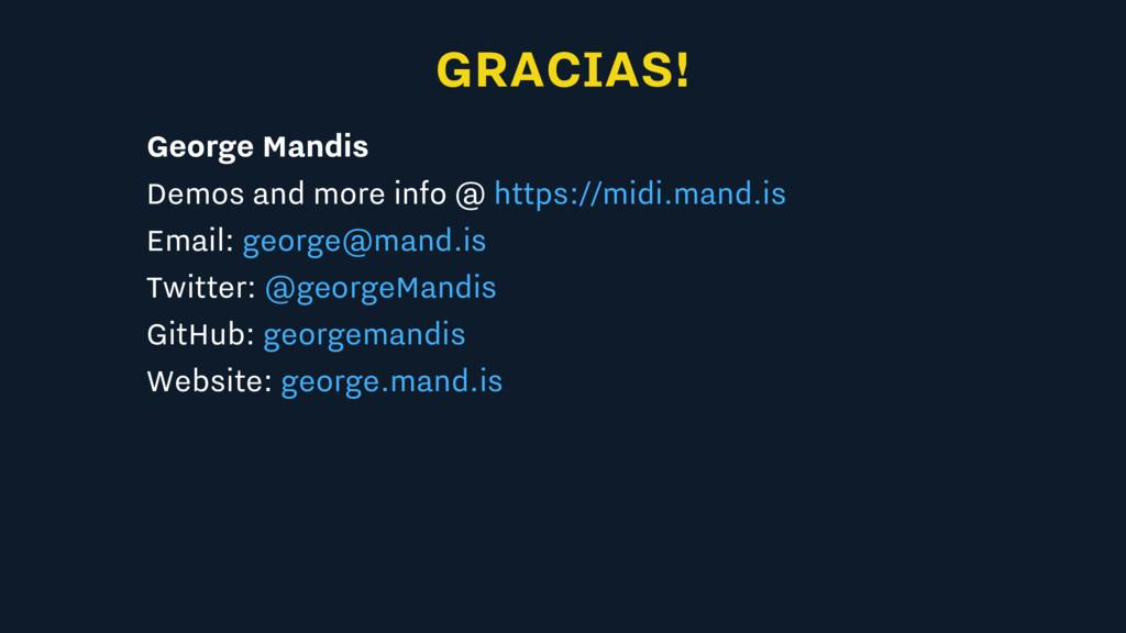 GRACIAS! George Mandis Demos and more info @ Em...