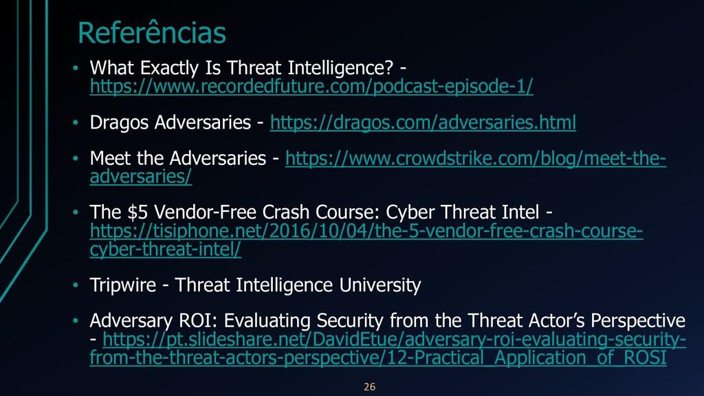 Referências • What Exactly Is Threat Intelligen...