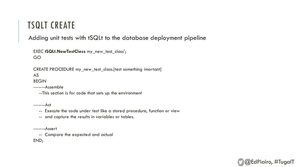 TSQLT CREATE Adding unit tests with tSQLt to th...