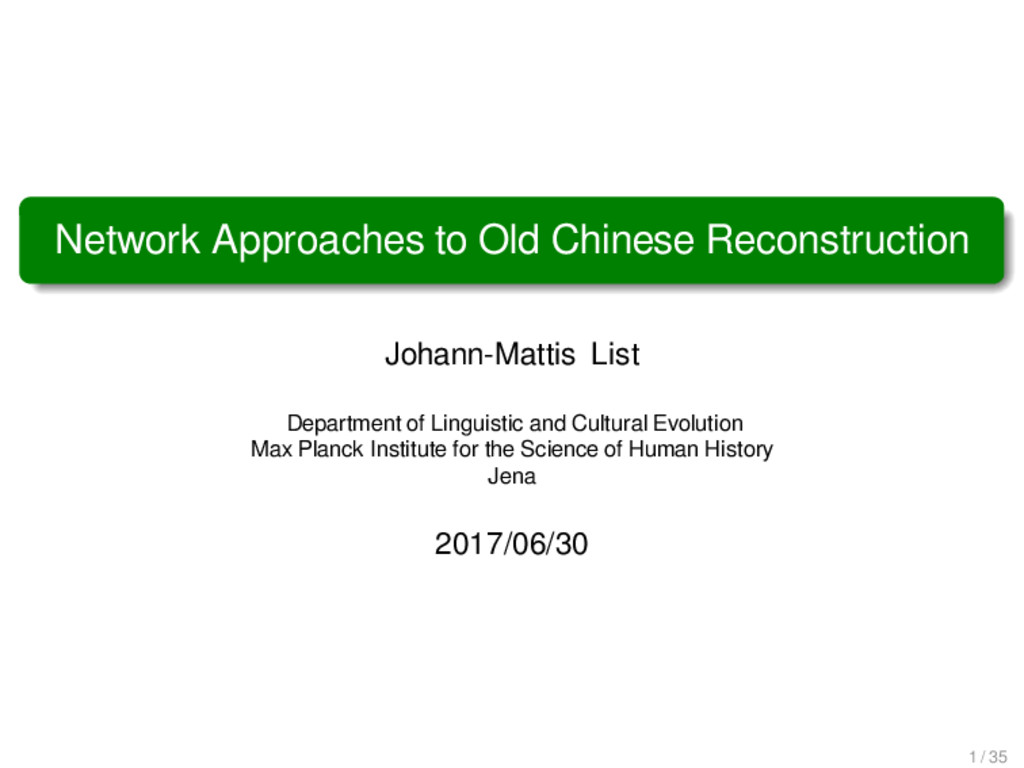 Network Approaches to Old Chinese Reconstructio...