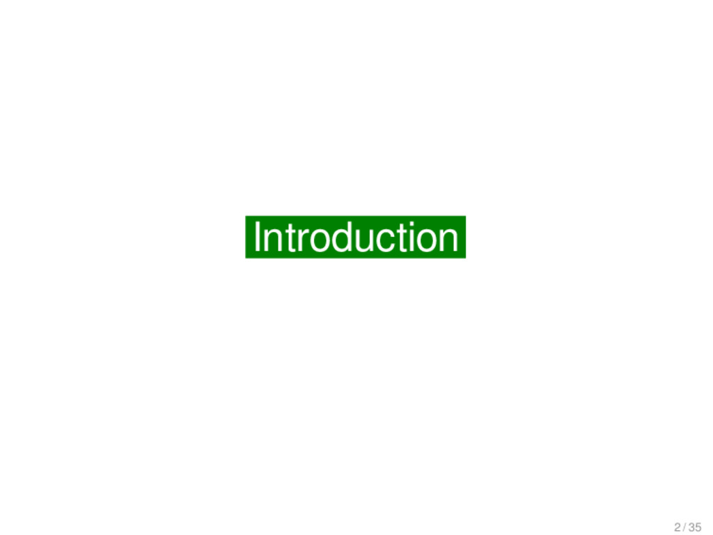 Introduction Introduction 2 / 35