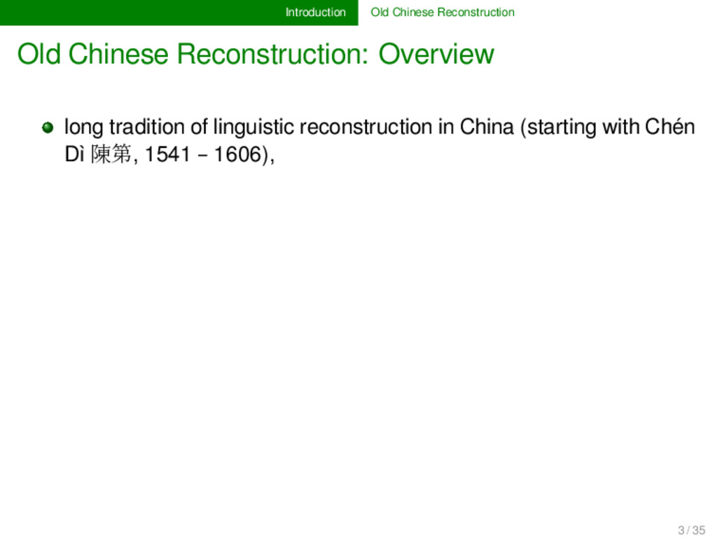 Introduction Old Chinese Reconstruction Old Chi...