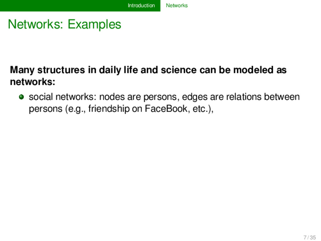 Introduction Networks Networks: Examples Many s...
