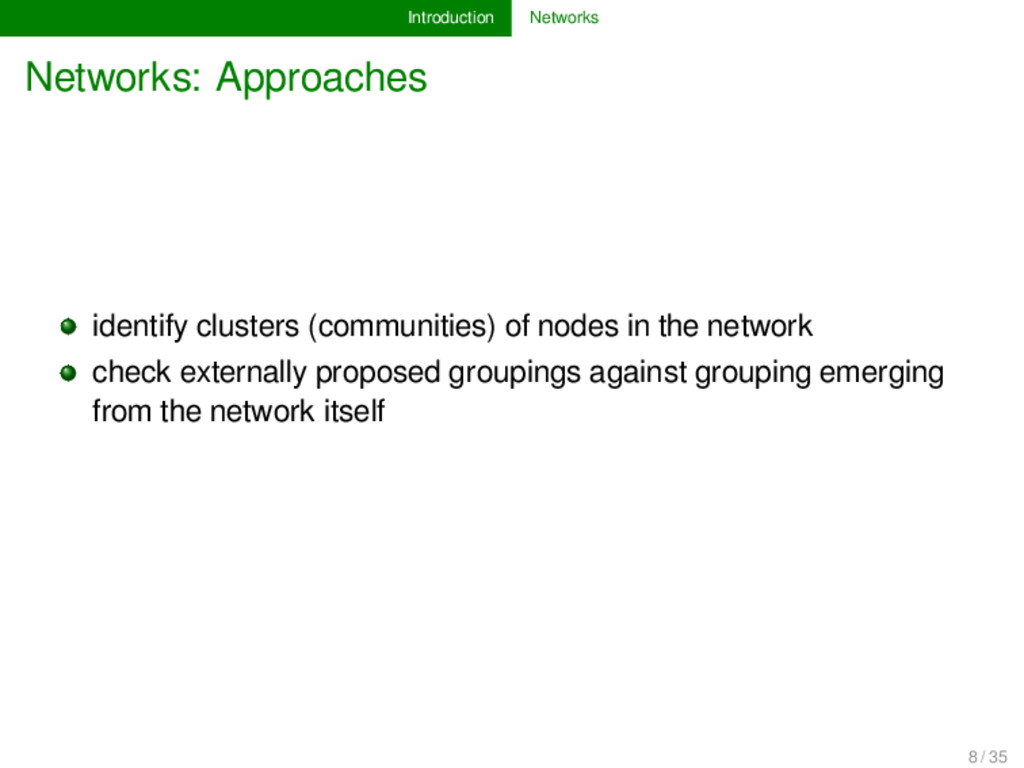 Introduction Networks Networks: Approaches iden...