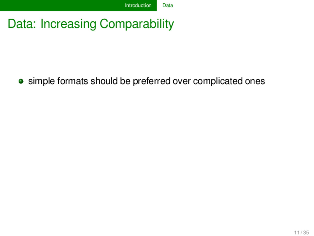Introduction Data Data: Increasing Comparabilit...