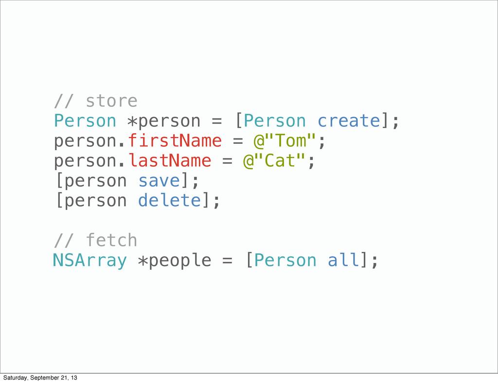 // store Person *person = [Person create]; pers...
