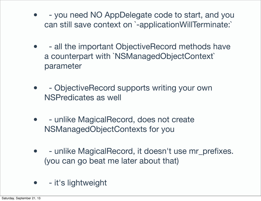 • - you need NO AppDelegate code to start, and ...