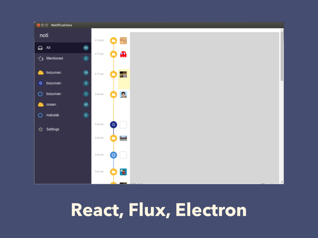 React, Flux, Electron