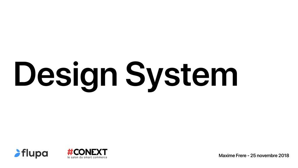 Design System Maxime Frere - 25 novembre 2018