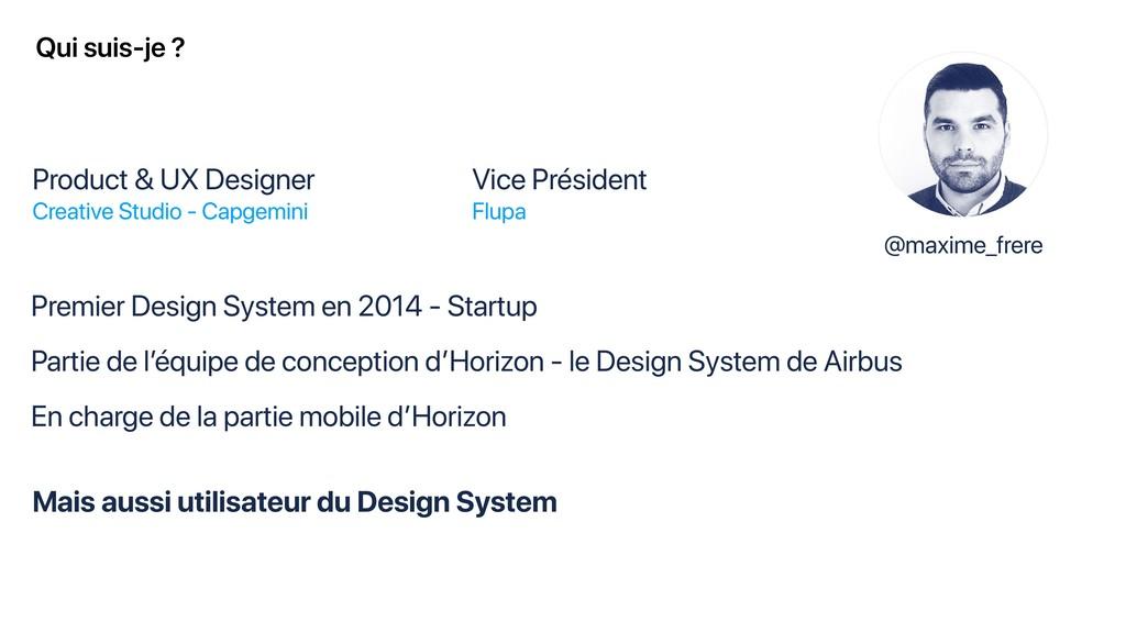 Qui suis-je ? Product & UX Designer Creative St...
