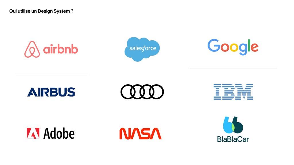 Qui utilise un Design System ?