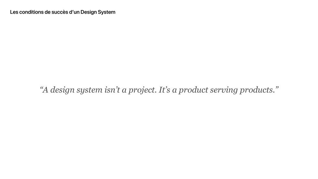 """Les conditions de succès d'un Design System """"A ..."""