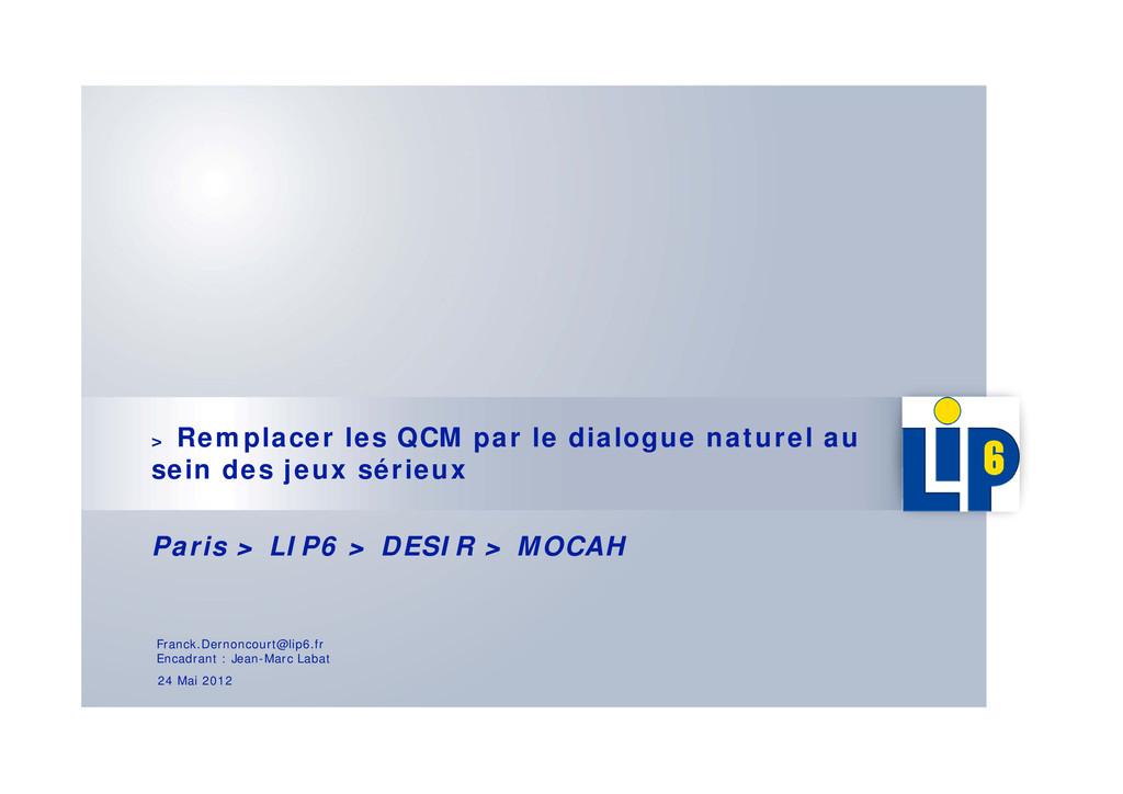 > Remplacer les QCM par le dialogue naturel au ...