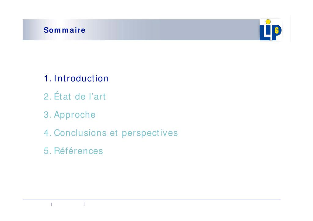 Sommaire 1.Introduction 2.État de l'art 3.Appro...