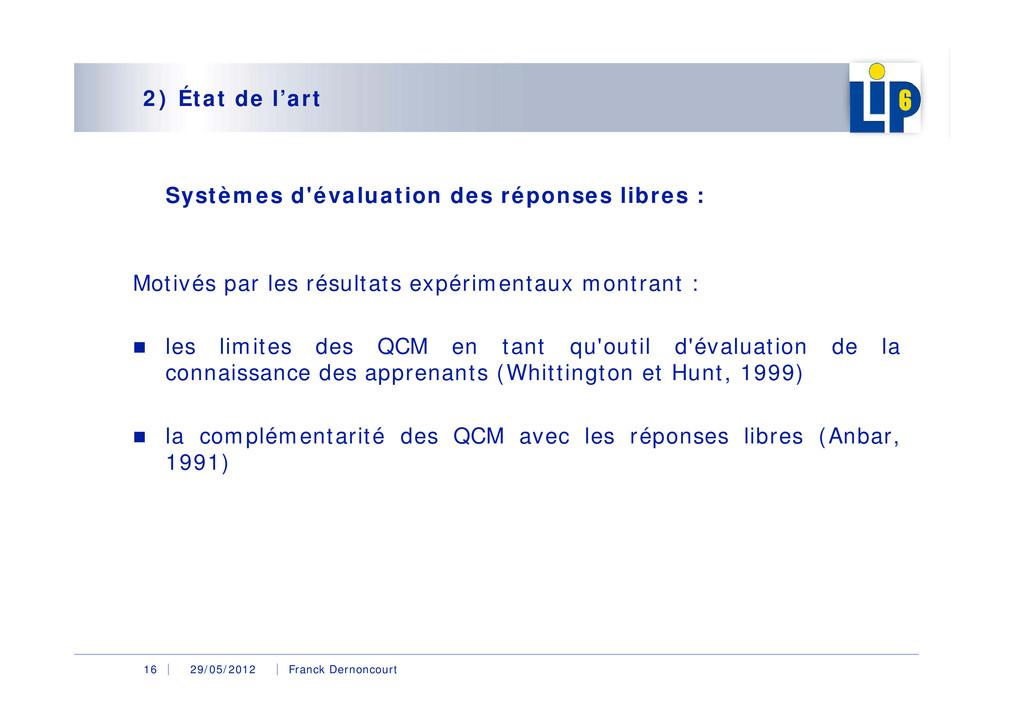 29/05/2012 Franck Dernoncourt 16 2) État de l'a...