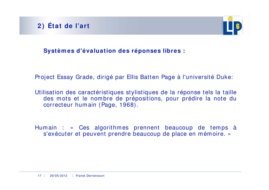 29/05/2012 Franck Dernoncourt 17 2) État de l'a...