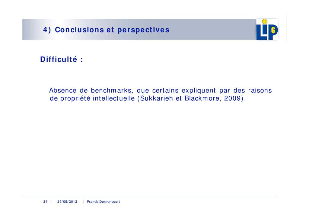 29/05/2012 Franck Dernoncourt 34 4) Conclusions...