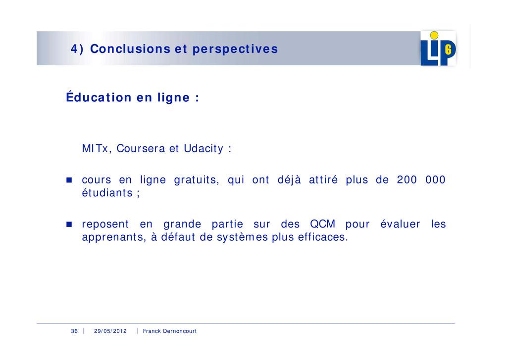 29/05/2012 Franck Dernoncourt 36 4) Conclusions...
