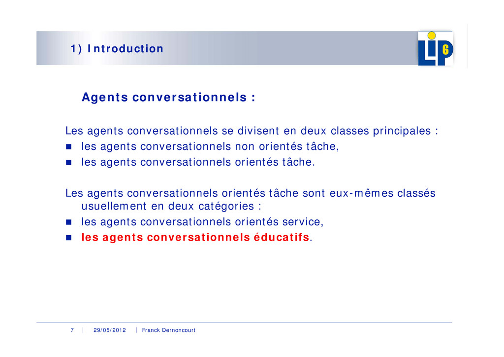 29/05/2012 Franck Dernoncourt 7 1) Introduction...