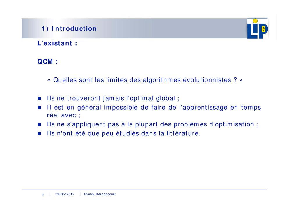 29/05/2012 Franck Dernoncourt 8 1) Introduction...