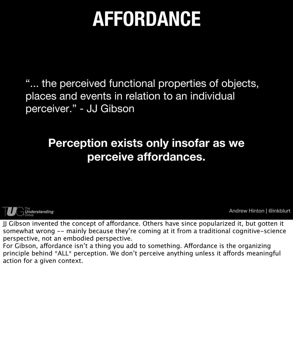 Andrew Hinton | @inkblurt Perception exists onl...