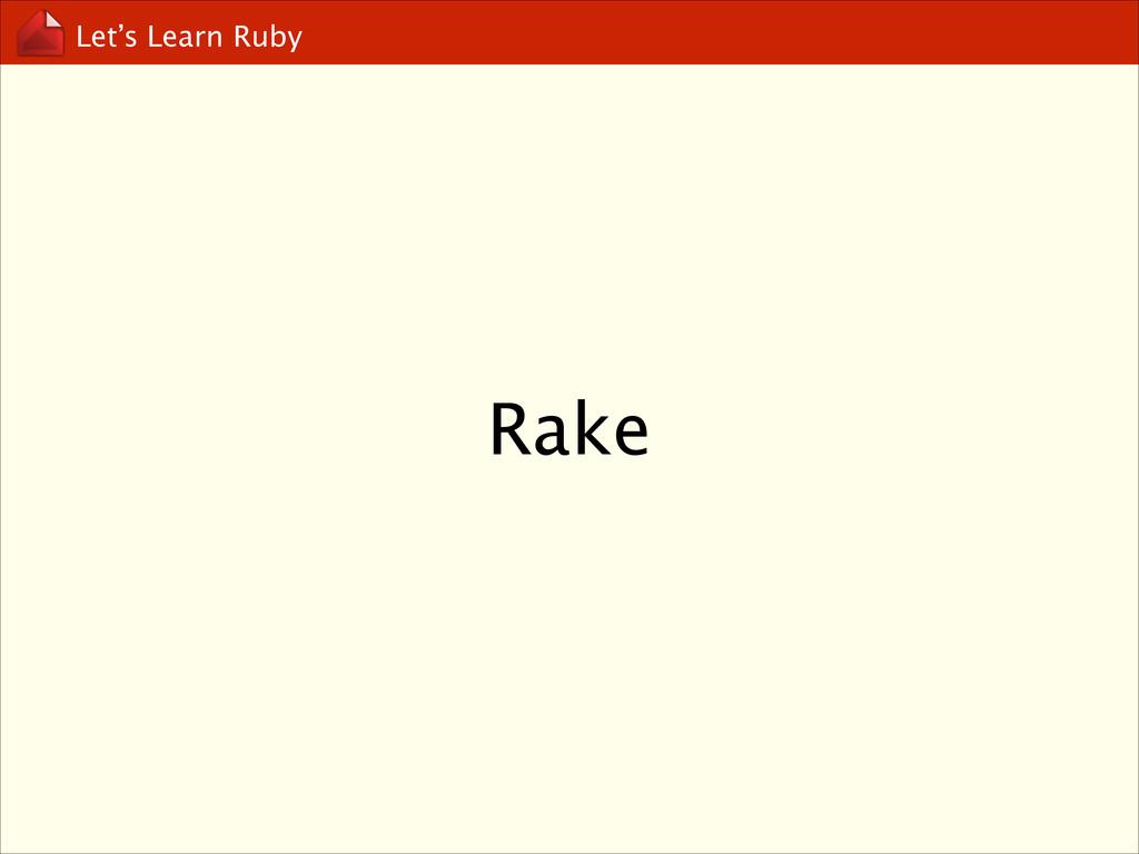 Let's Learn Ruby Rake