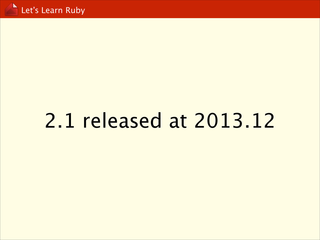 Let's Learn Ruby 2.1 released at 2013.12