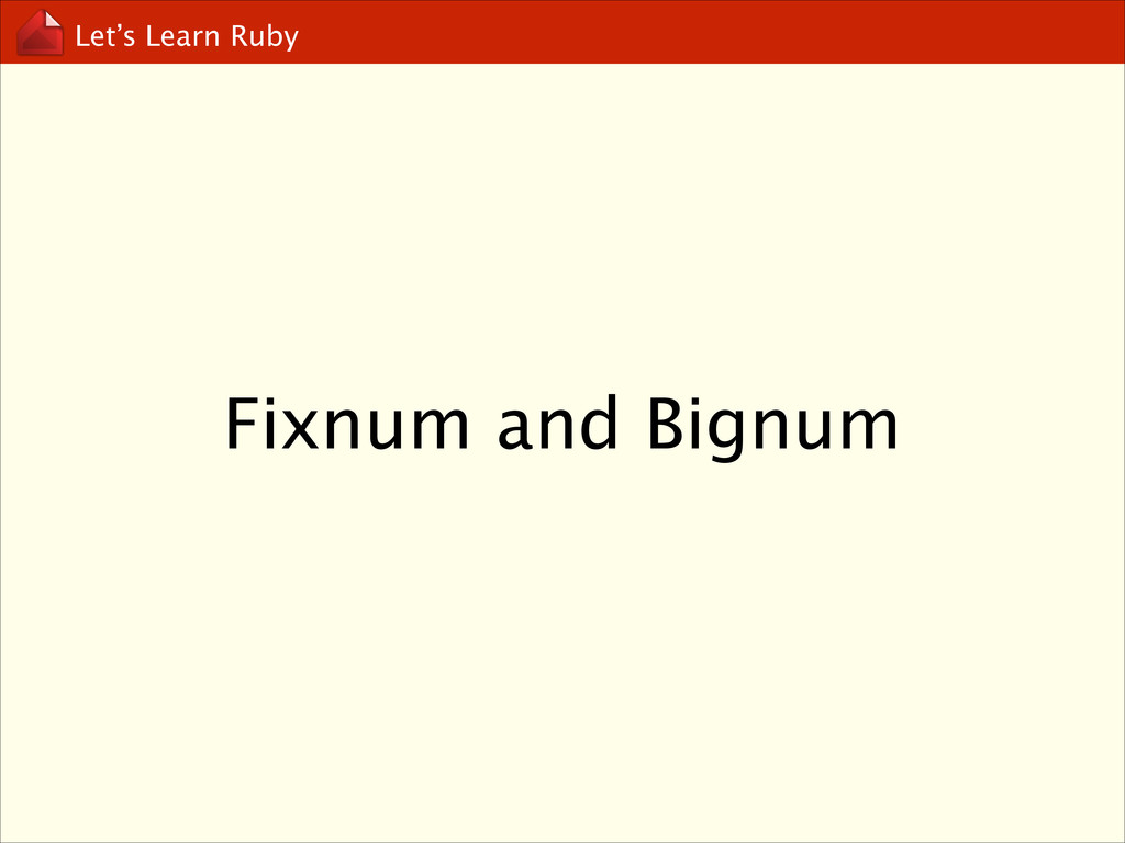 Let's Learn Ruby Fixnum and Bignum