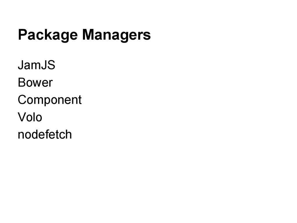 Package Managers JamJS Bower Component Volo nod...